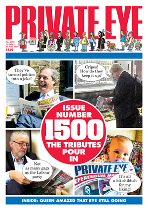 Private Eye Issue 1500 (12-07-2019)